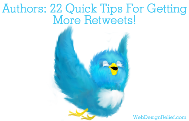 Authors-22-Quick-Tips-For-Getting-More-Retweets2_WDR