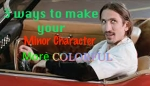 3 Ways to Make Minor Characters More Colorful…by Roger Colby