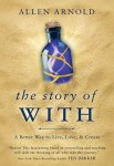 Review: The Story of With by AllenArnold
