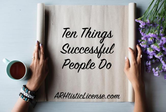 Ten Things Successful People Do